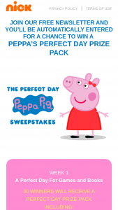 Viacom – Peppa Pig July 2020 – Win to be awarded in this Sweepstakes