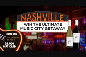 Z Alexander Brown Wines – Ultimate Music City Getaway – Win a $5000 VISA gift card to book travel for two people to Nashville