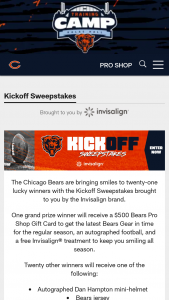 Chicago Bears – Kickoff – Win one of the following prizes Quantity 10 Description Bears New Era Hats