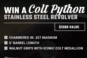 Classic Firearms – Win A Colt Python Stainless Steel Revolver – Win a Colt Python Stainless Steel Revolver approximate retail value $1500.00.