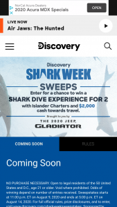 Discovery Communications – Shark Week – Win $2000 check toward airfare to/from and accommodations in San Diego California and a shark diving experience for two with Islander Charters