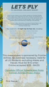 Frontier Airlines – Let's Fly To Universal Orlando Resort – Win the following  Four (4) roundtrip tickets from a city served by Frontier Airlines to Orlando