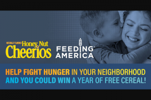 General Mills – Honey Nut Cheerios Donation & – Win a year's worth of cereal