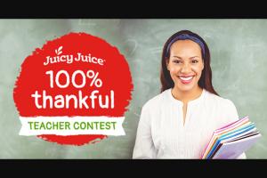 Harvest Hill Juicy Juice – 100% Thankful Teacher Contest – Win form of (15) $3.99 vouchers and select Juicy Juice merchandise