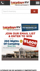 Lazydays Rv – Nashville – Win Packages (18 total) One Thousand Trails Camping Membership providing Up To 260 Nights of Camping valued at $898 and one $1000 Fuel Card
