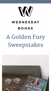 "Macmillan – A Golden Fury – Win a(n) One (1) ARC of A GOLDEN FURY by Samantha Cohoe. The approximate retail value (""ARV"") of the Grand Prize is $18.99 USD"