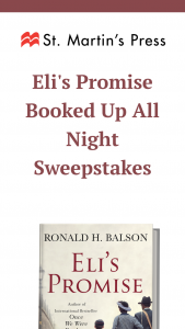 """Macmillan – Eli's Promise Booked Up All Night – Win a(n) One (1) ARC copy of ELI'S PROMISE by Ronald Balson. The approximate retail value (""""ARV"""") of the Grand Prize is $5.00 USD"""