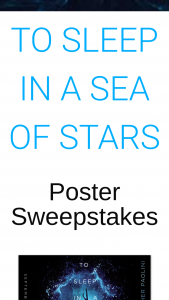 Macmillan – To Sleep In A Sea Of Stars Poster – Win of a(n) one (1) signed 11″ x 17″ poster featuring cover art from TO SLEEP IN A SEA OF STARS by Christopher Paolini