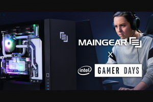 Maingear – Intel Gamer Days – Win MAINGEAR VYBE with APEX cooling (approximate retail value $5000.00 USD).