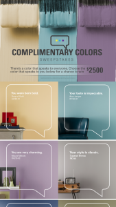 "Masterchem Industries – Kilz Complimentary Colors – Win one (1) $2500 VISA® Gift Card (""Grand Prize"")."