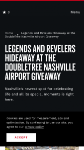 Nashville Convention & Visitors Corp – Legends And Revelers Hideaway At The Double Tree Nashville Airport Giveaway Sweepstakes