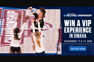 "NCAA – Volleyball Championship Ticket Giveaway – Win ($200 value) subject to availability some sites may not be available (hereinafter an ""Event"")."