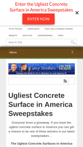 On The House – Ugliest Concrete Surfaces In America – Win First Place   $500 VISA® Gift Card and $500 shopping spree on Daich Coatings Online Store