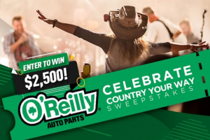O'reilly Automotive – Kix Brooks Radio Celebrate Country Your Way – Win $2500 cash to use towards a future country concert event of their choice