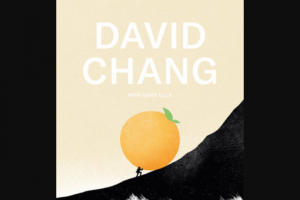 Penguin Random House – Eat A Peach Finished Book – Win 1 Copy of Eat a Peach by David Chang with Gabe Ulla (Prize Approximate Retail Value $28)