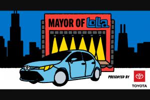 Toyota – Mayor Of Lollapalooza 2021 Contest – Instagram Sweepstakes