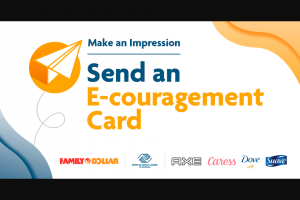 Unilever – Make An Impression With Family Dollar – Win total) Each Grand Prize consists of a $50 Family Dollar gift card