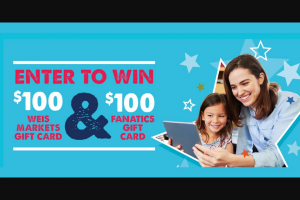 Weis Markets – General Mills Fanatics Sweepstakes