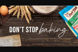 "Bob's Red Mill – ""don't Stop Baking"" Contest – Win Dollars (USD)."