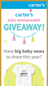 "Carter's – Baby Announcement Giveaway – Win an ""announcement bundle"" that includes limited edition slogan bodysuit  a little surprise"