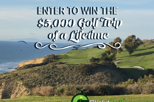 Clickit Golf – The Bucket List Golf Trip Of A Lifetime Sweepstakes