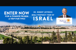 Familytalk Today – 2021 Bible Prophecy Tour Of Israel Contest Sweepstakes