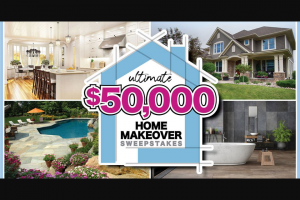 "Gannett Nwfdailynews – Ultimate $50000 Home Makeover"" – Win a check in the amount of $25000."