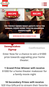 Hormel Foods – Home Theater Makeover – Win be awarded $1000 in the form of a check