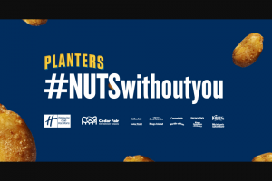"Kraft Heinz Foods – Planters Nuts Without You – Win up to three (3) guests to winner's choice of a Cedar Fair amusement park located in the United States (each a ""Park"")."