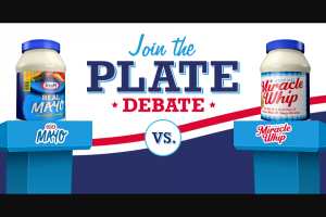 Kraft Heinz – Plate Debate – Win SWEEPSTAKES GRAND PRIZE Winner will have an option of choosing one of the following two prize options a A trip for winner and up to three guests to winner's choice of a national park