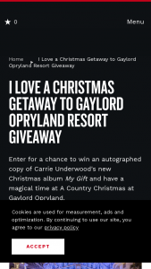 Nashville Convention & Visitors Corp – I Love A Chirstmas Getaway To Gaylord Opryland Resort Sweepstakes