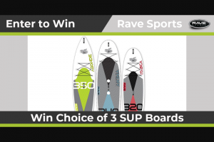 Paddling – Rave – Win their choice of one of the following prize options Itasca iSUP