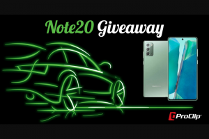 Proclip – Samsung Galaxy Note20  Proclip Giveaway Sweepstakes