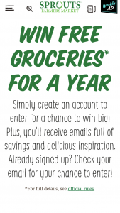 Sprouts Farmers Markets – Groceries For A Year – Win consist of the following  $5000 in Sprouts Gift Cards