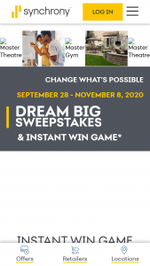 Synchrony Bank – Dream Big – Win can select their choice of one (1) of the following five (5) Grand Prize Packages