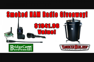 Bridgecom Systems And Smokerbuilder – Smoked Ham Radio Giveaway Sweepstakes