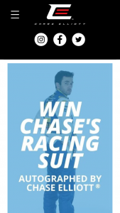 """Chase Elliott – Racing Suit – Win Prize Winner"""") will be awarded a Chase Elliott autographed racing suit having a Manufacturer Suggested Retail Price (the """"MSRP"""") of approximately $4000."""