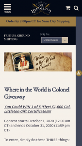 Col Littleton Ltd – Where In The World Is Colonel Giveaway – Win (5) Col Littleton Gift Certificates worth $1000.00 each