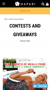 Hapari – Fill The Fridge Giveaway – Win Month of Home Chef & Daily Harvest  $100 HAPARI Credit 2nd Prize $100 HAPARI Credit 3rd Prize $75 HAPARI Credit The approximate retail value of all prizes is $600.