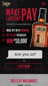 Heaven Hill – Larceny Bourbon Make Larceny Pay – Win Prizes $10000.00.