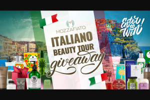 Mozzafiato – Italiano Beauty Tour Giveaway – Win gift package with an accompanying Mozzfiatocom gift certificate
