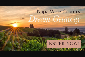 Paso Robles Wineries – NAPA Wine Country Trip For 2 Vacation Giveaway Sweepstakes
