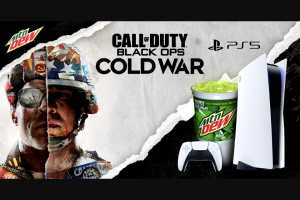 "Pepsi-Cola – Mtn Dew Fuel Upgame On – Win ®  BLACK OPS COLD WAR Digital Copy (each a ""Grand Prize"")."