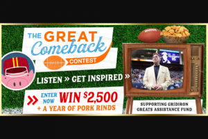 Rudolph Foods – Great Wonder Years – Win one year's supply of pork rinds equivalent to 12 cases of Rudolph Family of Brands snacks and products and $5000.