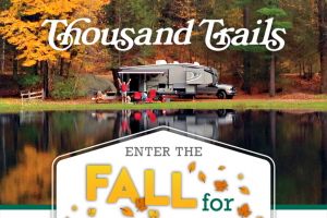 Thousand Trails – Fall For Camping Sweepstakes