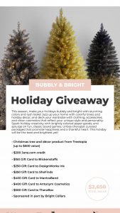 Treetopia – Bubbly & Bright Holiday Giveaway – Win a Christmas tree and décor product from Treetopia (up to $500 value) $200 Janecom credit