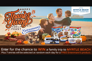 Bimbo Bakeries – Entenmann's And Little Bites Thanksgiving Family Feast Visit Myrtle Beach – Win one Entenmann's product awarded in the form of coupon
