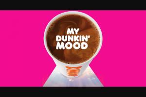 Dunkin' Brands – My Dunkin' Mood – Win GRAND PRIZE A $5000.00 check