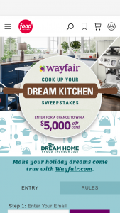 Food Network – Cook Up Your Dream Kitchen – Win the following a $5000 Wayfair gift card