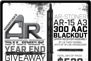 Midwayusa – Ar Stoner Year End Giveaway – Win one AR-Stoner AR-15 A3 Upper Receiver Assembly 300 AAC Blackout 16″ 1 8 Twist Barrel with 15″ M-Lok Handguard